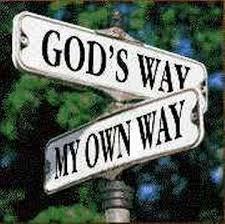 God's way vs my own way