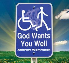 God wants you well -healed
