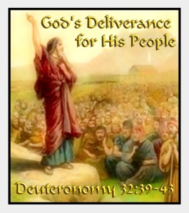 Deuteronomy32-39-43