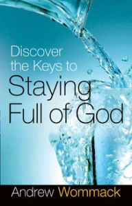 staying full of God