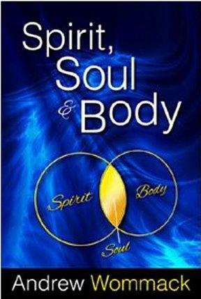 Andrew-Wommack_Spirit_Soul_Body